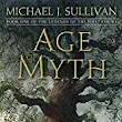 Age of Myth: Well-wrought prequel to the RYRIA fantasy series | Fantasy Literature: Fantasy and Science Fiction Book and Audiobook Reviews