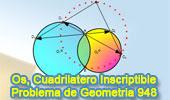 Problema de Geometría 948 (English ESL): Circunferencias Secantes, Líneas Secantes, Cuadrilátero Inscriptible, Puntos Cocíclicos