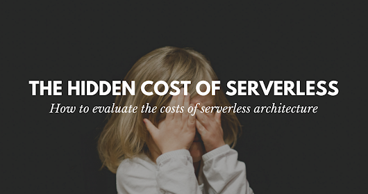 The hidden costs of serverless – A Cloud Guru