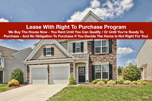 Renting Homes That Are Currently For Sale With Special Lease With Right To Purchase Program