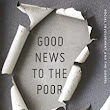 Good News to the Poor: Social Involvement and the Gospel eBook: Tim Chester: : Kindle Store