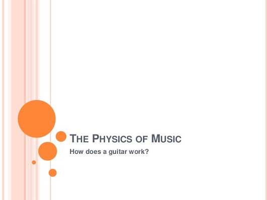 The physics of music- how does a guitar work?