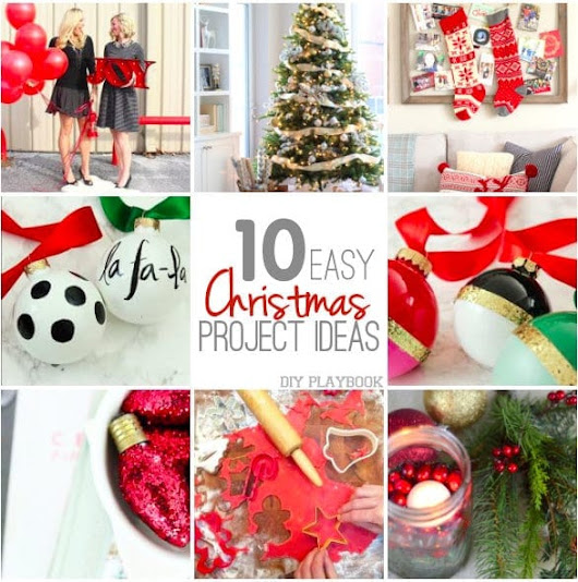10 Easy Christmas Ideas - DIY Playbook