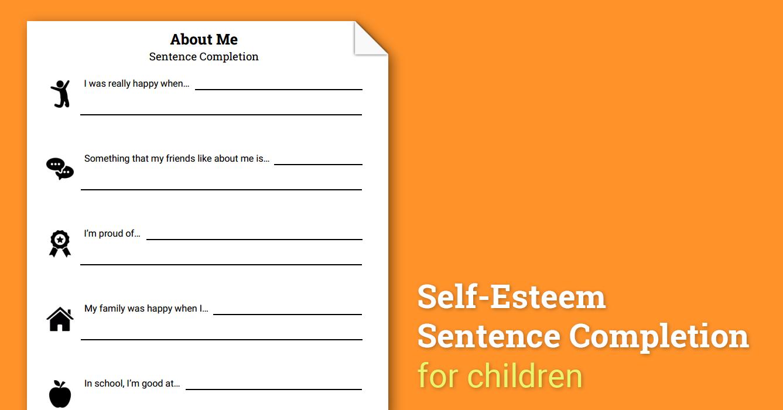 About Me: Self-Esteem Sentence Completion (Worksheet ...
