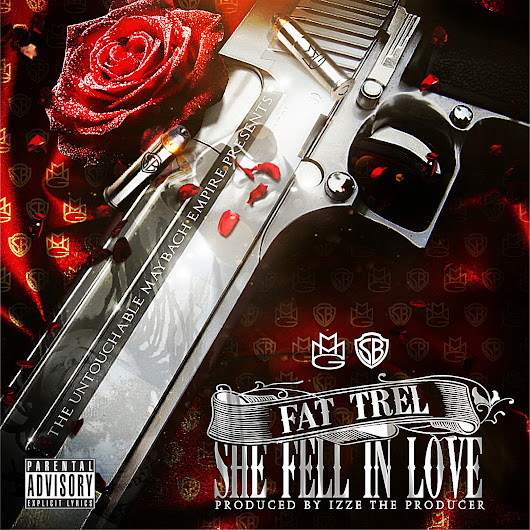 Fat Trel - She Fell In Love