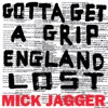 Gotta Get a Grip / England Lost - Single