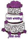 That Wedding (That Boy, #2)