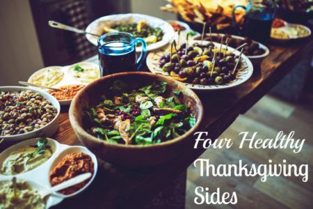 4 Healthy Thanksgiving Sides - Where I Need to Be