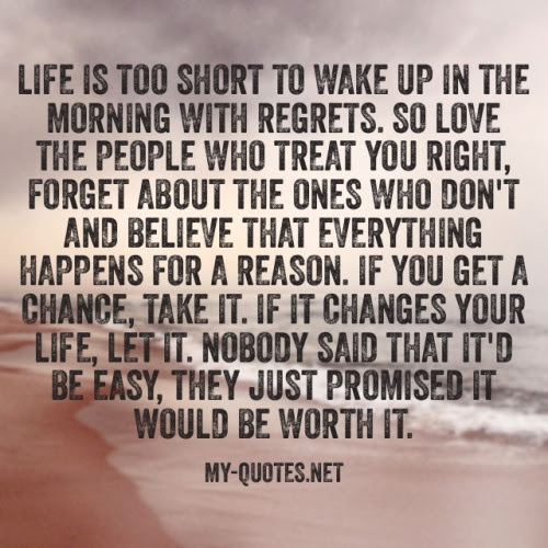 Life Is Too Short To Wake Up My Quotes Net