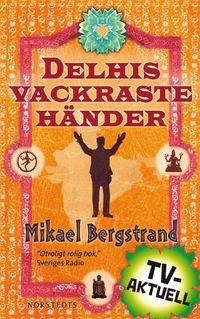 Delhis vackraste händer (e-bok)