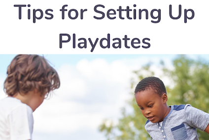 Tips for Setting Up Playdates