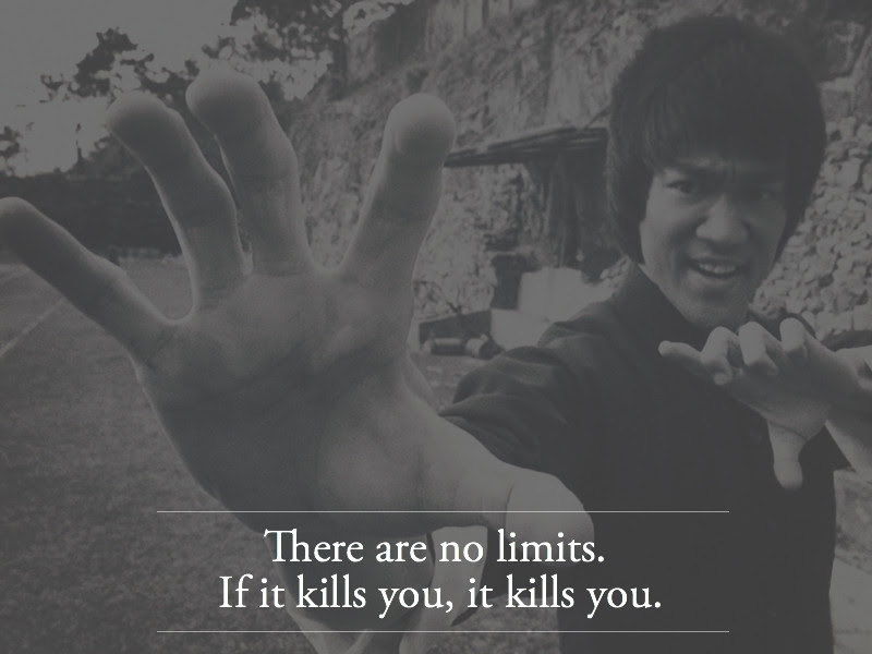 There Are No Limits Bruce Lee Live By Quotes