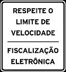 Placas de Fiscalizaçao eletronica 4