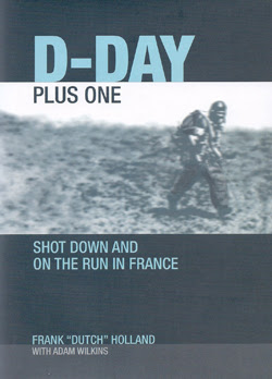 DDay Plus One Shot Down And On The Run In France
