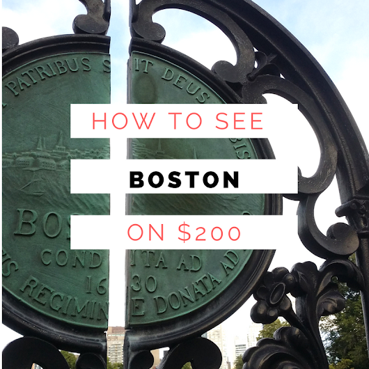 How to See Boston on $200