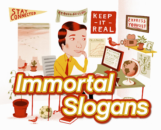07 Sep Immortal Slogans