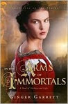 In the Arms of Immortals: A Novel of Darkness and Light