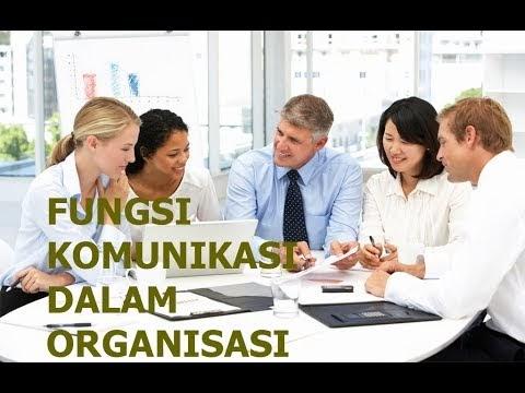 Inilah Pengertian dan Fungsi Komunikasi Organisasi Dalam ...