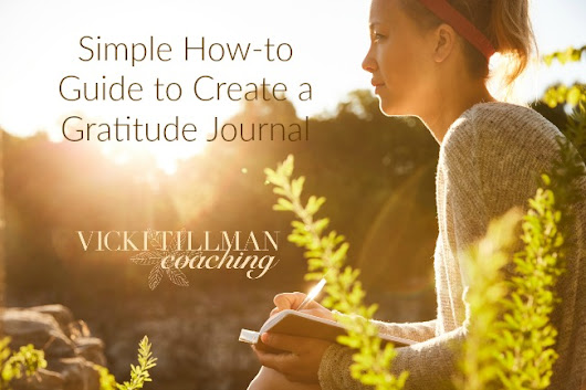 Simple How-to Guide to Create a Gratitude Journal