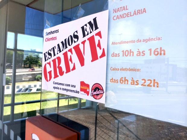 Bancos do RN entram em greve (Foto: Arthur Barbalho/G1)