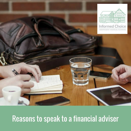 Reasons to speak to a financial adviser by Nick Bamford