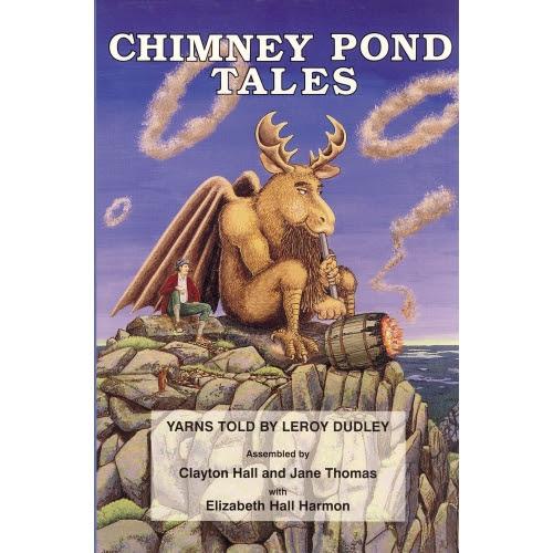CHIMNEY POND TALES - Baxter State Park