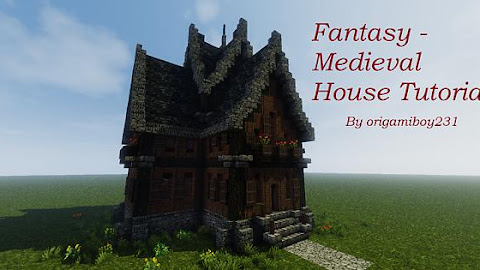 Fantasy-Medieval House Tutorial