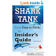 Amazon.com: The BabyBird Guide to Shark Tank: From Prep to Pitch, An Insider's Guide (BabyBird Guides) eBook: Erin Whalen, Samantha Des Roches: Kindle Store