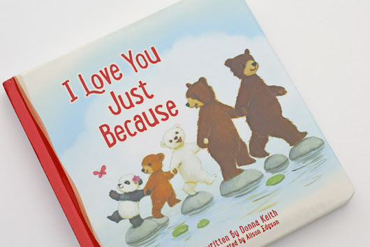 I Love You Just Because Children's Book (+ Giveaway!)