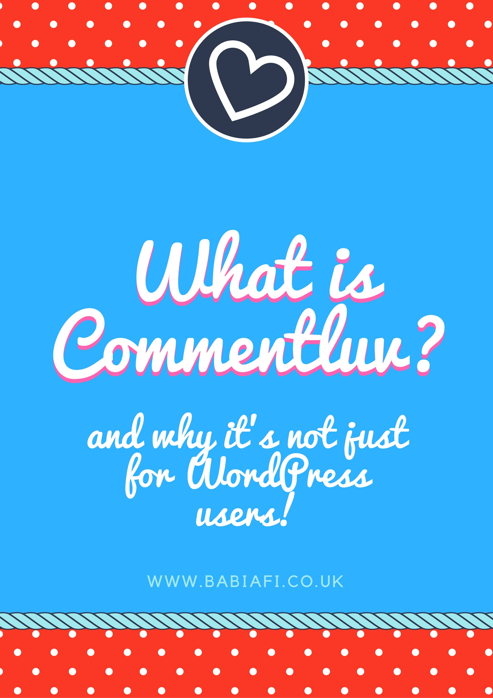 What is CommentLuv? And why it's not just for WordPress users!