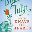 Book Review: Madam Tulip and the Knave of Hearts by David Ahern