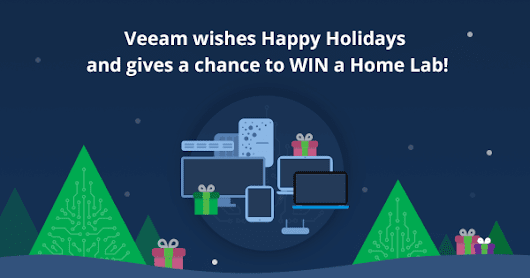 Get into the holiday spirit with a Home Lab from Veeam!