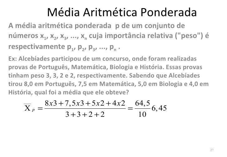 Resultado de imagem para média aritmética ponderada