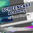 Screencast Academy with Dean Haycox: SAP 006- What hardware & software do I use when creating my screencast videos