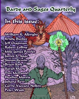Bards and Sages Quarterly by Julie Ann Dawson