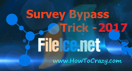 Top Methods to To Bypass Fileice Survey 2017 - Fileice Survey Online Bypass Trick