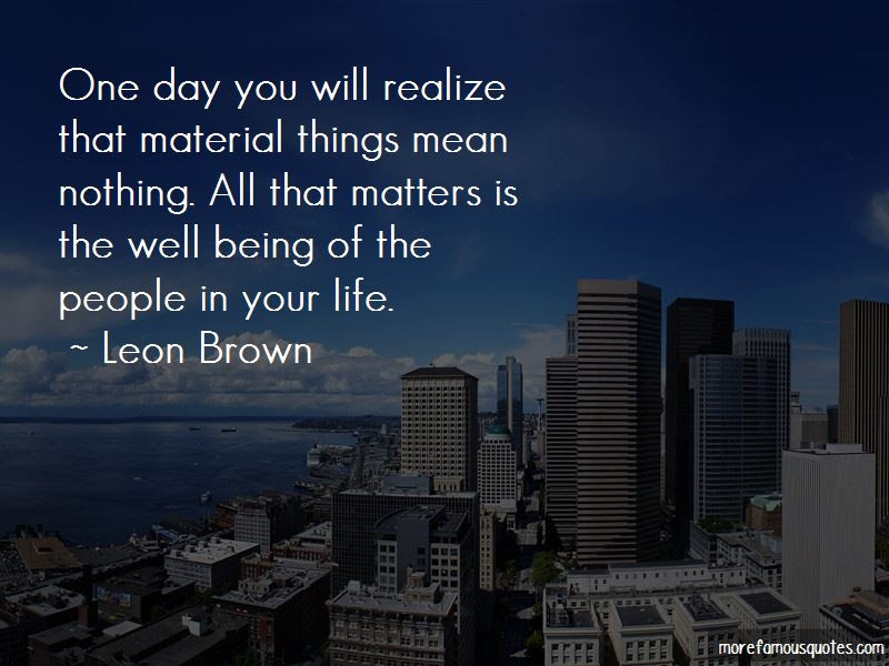 One Day You Will Realize Quotes Top 41 Quotes About One Day You