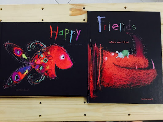 "[Monday Reading] Mies Van Hout's Bold and Bright Picturebooks in ""Happy"" and ""Friends"""