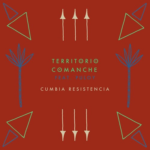 Cumbia Resistencia (feat. Puloy)[FREE DOWNLOAD] by Territorio Comanche