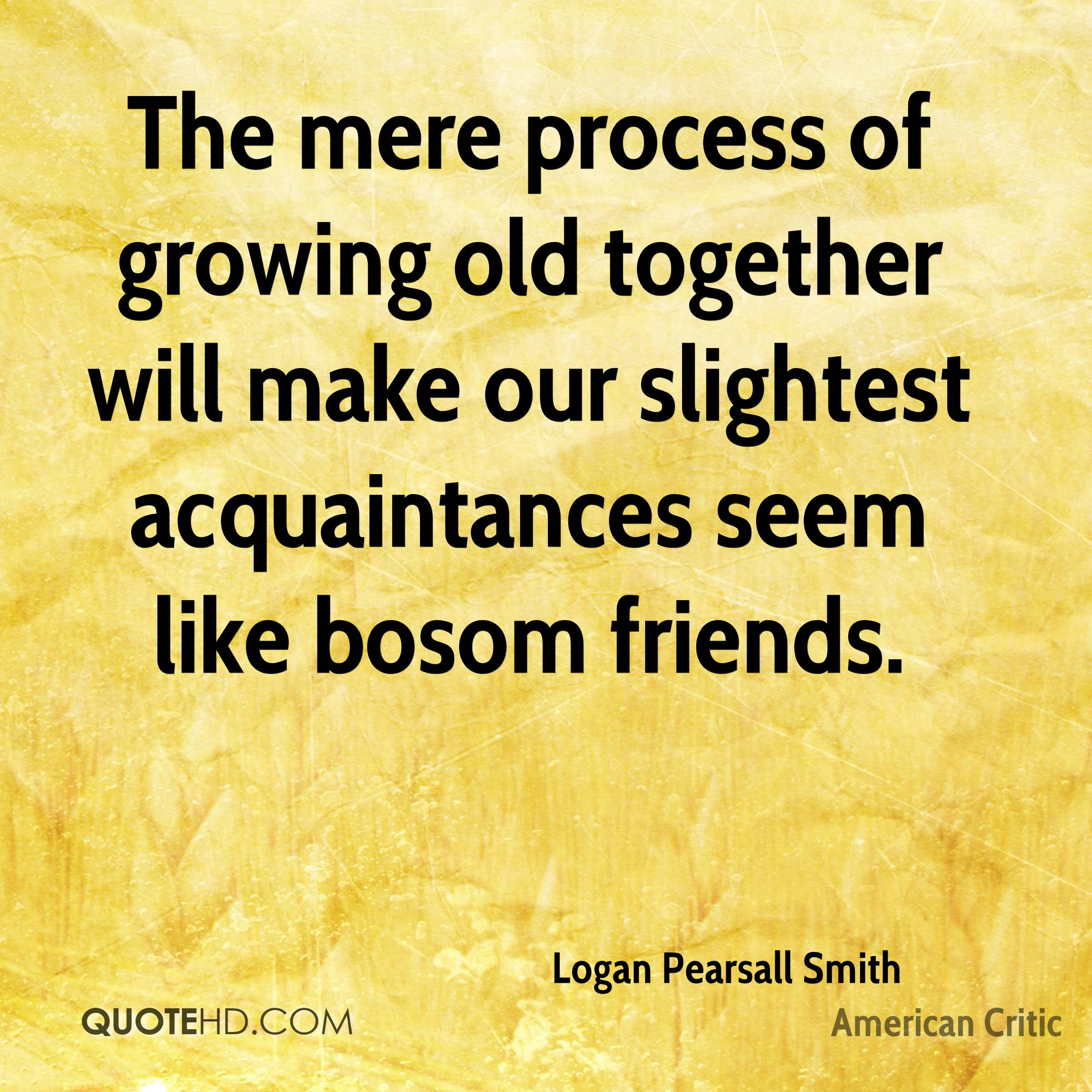 Logan Pearsall Smith Quotes Quotehd