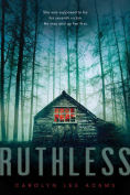Title: Ruthless, Author: Carolyn Lee Adams