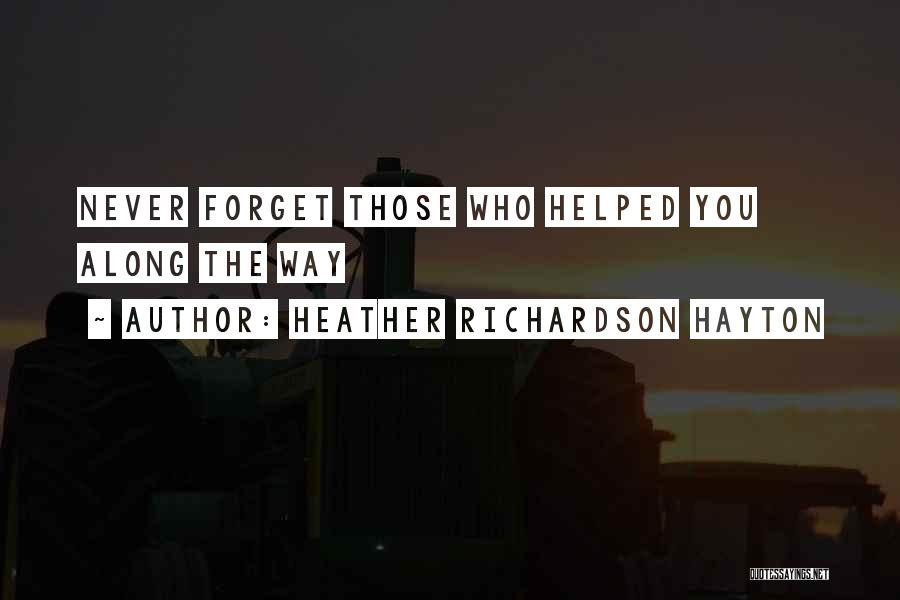 Top 16 Never Forget Those Who Helped You Quotes Sayings