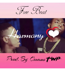 Download Freebeat:- Harmony (Prod By Omano TWP)