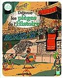 Déjoue les pièges de l\'Histoire par Pascale Hédelin