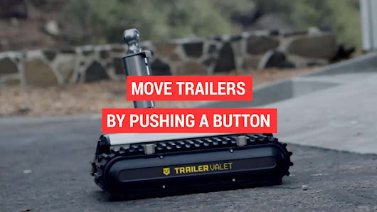 Move your trailer with the push of a button - Autoblog