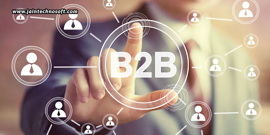 How Can You Boost B2B Marketing Outcomes Via Emails? - Jain Technosoft