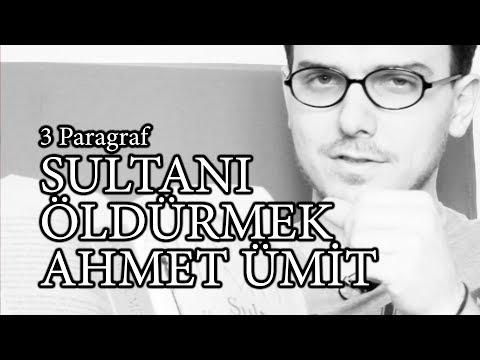 Sultanı Öldürmek - Ahmet Ümit | 3 Paragraf Videoları #5 [Video]