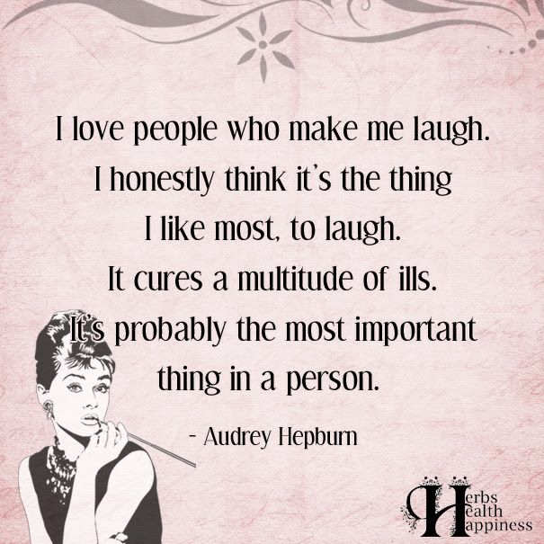 I Love People Who Make Me Laugh ø Eminently Quotable Quotes