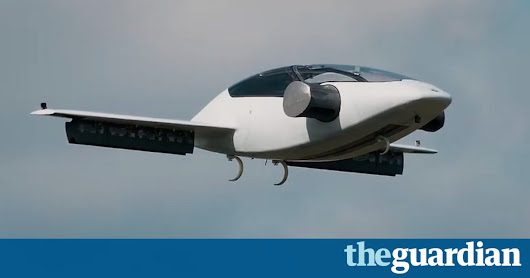 Electric flying car that takes off vertically could be future of transport | Business | The Guardian