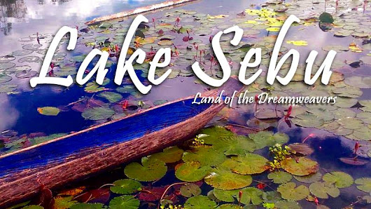 LAKE SEBU | LAND OF THE DREAMWEAVERS | TRAVEL GUIDE